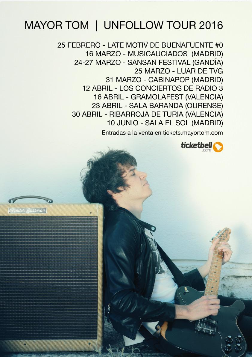 MAYOR TOM UNFOLLOW TOUR 2016